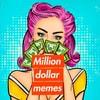 milliondollarmemes