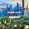 Mega_polis_memov