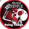 DrunkPeopleDoingThings