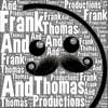 ThomasAndFrankProductions_2013