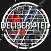 Deliberated