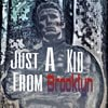 Just_A_Kid_From_Brooklyn