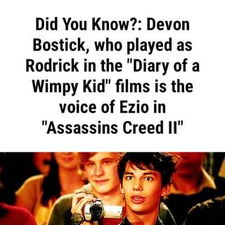 Rodrick Heffley Is Basically Ezio Auditore Da Firenze Did You Know