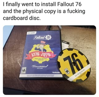 I finally went to install Fallout 76 and the physical copy