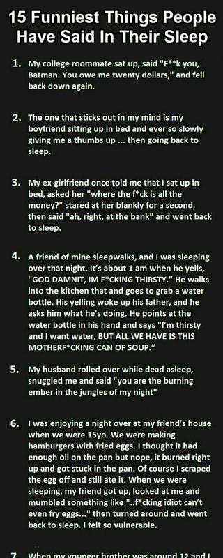 15 Funniest Things People Have Said In Their Sleep 1  My college