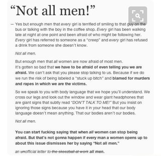 "Not all men!"" - Yes but enough men that every glrl Is"