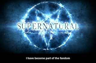I have become part of the fandom i have become part of - Supernatural season 8 title card ...