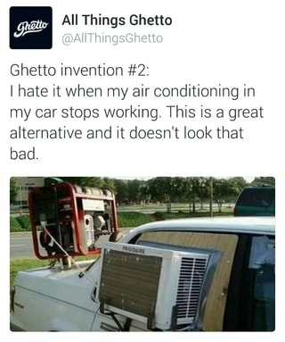 W rd @AHThihgsUhetto Ghetto invention #2: I hate it when my