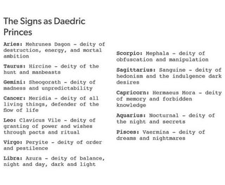 The Signs as Daedric Princes Aries: Mehrunes Daqon - deity of
