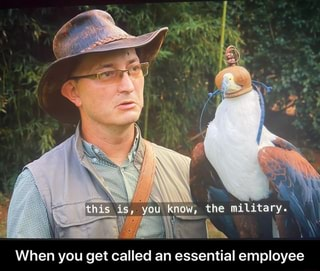 When you get called an essential employee - When you get ...