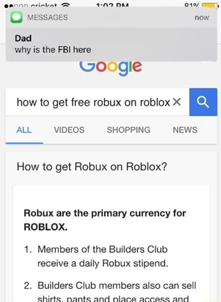 Gle How To Get Free Robux On Roblox X N All Videos Shopping News How To Get Robux On Roblox Robux Are The Primary Currency For Hoblox 1 Members Of The Buwlders