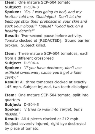 """Item: One mature SCP-504 tomato Subject: D-SO4-3 Spoken: """"So"""