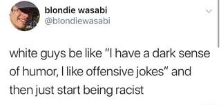 White guys be like