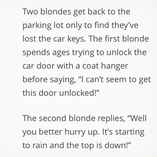 Two blondes get back to the parking lot only to find they've