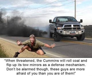 When Threatened The Cummins Wiii Roll Coal And Flip Up Its Tow