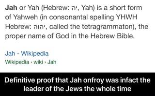 Jah or Yah (Hebrew: n', Yah) is a short form of Yahweh (in