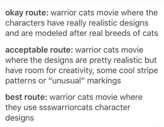 Okay route: warrior cats movie where the characters have