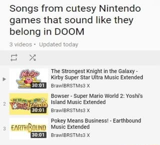 Songs from cutesy Nintendo games that sound like they belong