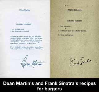 Dean Martin S And Frank Sinatra S Recipes For Burgers Ifunny