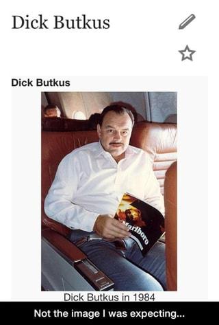 Butkus dick quote