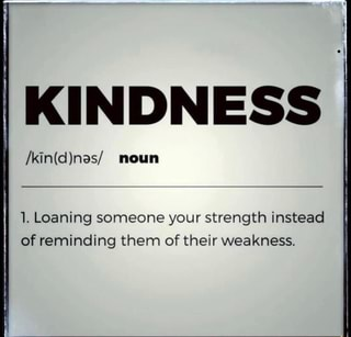 Image result for kindness loaning someone your strength