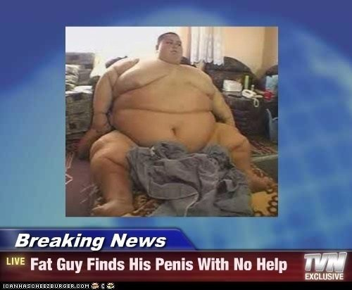 Penis fat guy 3 Men