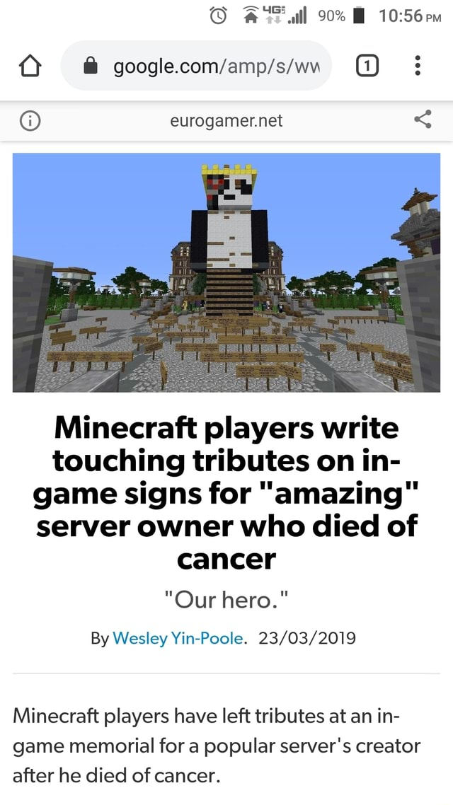 Eurogamer Net Minecraft Players Write Touching Tributes On In Game Signs For Amazing Server Owner Who Died Of Cancer By Wesley 23 03 2019 Minecraft Players Have Left Tributes At An In Game Memorial For