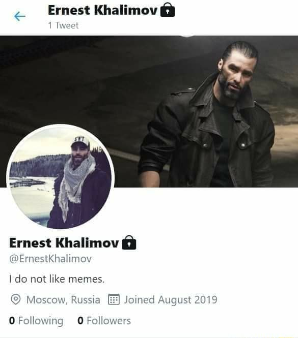 Ernest Khalimov El Ernest Khalimov Russia E Joined Augu O Followers Ifunny In 2017, he became famous abroad thanks to the jokes on 4chan. ernest khalimov russia e joined augu