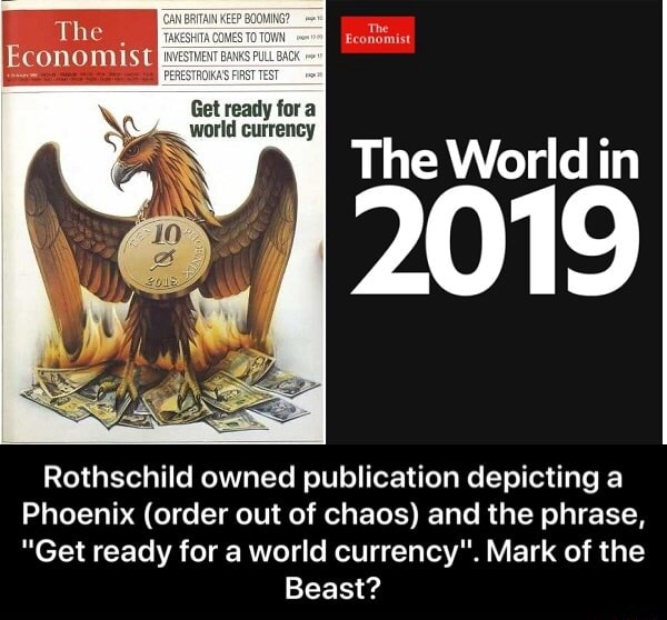 Rothschild Owned Publication Depicting A Phoenix Order Out Of Chaos And The Phrase Get Ready For A World Currency Mark Of The Beast Oxunlulcll Rothschild Owned Publication Depicting A Phoenix Order