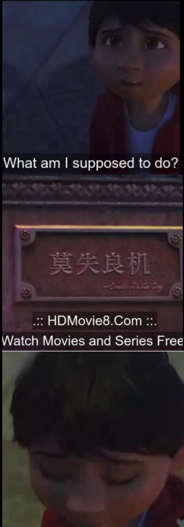 What Am I Supposed To Do Hdmovie8 Com Watch Movies And Series Free Ifunny Hdmovie8 has the lowest google pagerank and bad results in terms of yandex topical citation index. watch movies and series free ifunny