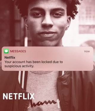 Netflix, Your account has been locked due to, suspicious activity