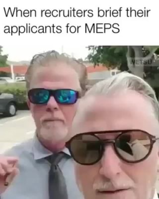 When recruiters brief their, applicants for MEPS