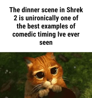 The Dinner Scene In Shrek 2 Is Unironically One Of The Best Examples Of Comedic Timing Ive Ever Seen Ifunny